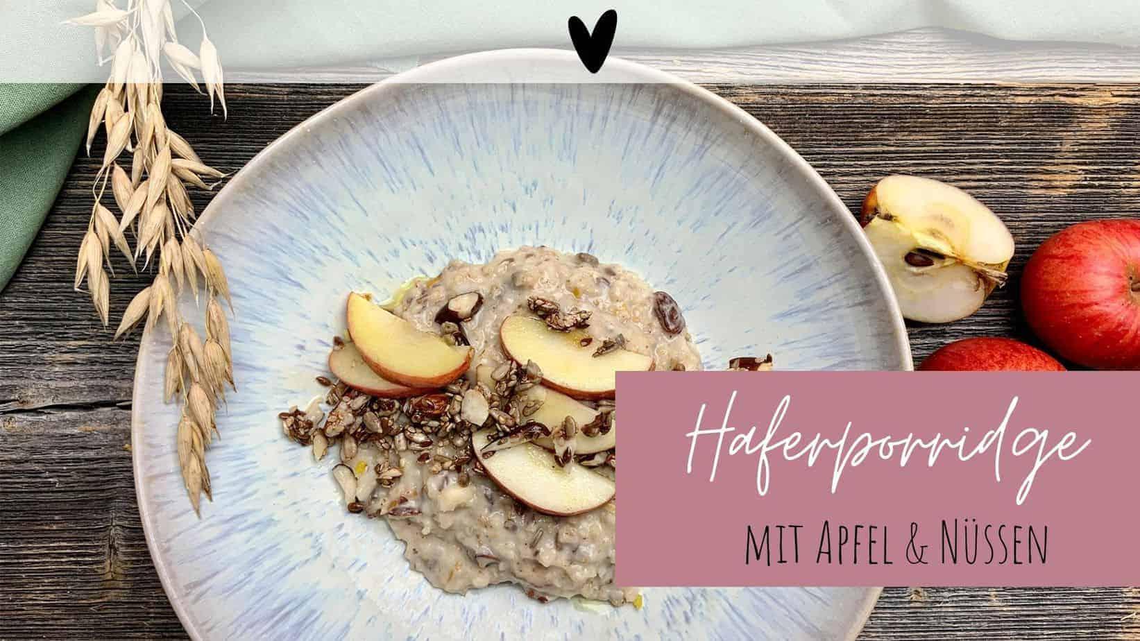 Haferporridge mit Apfel & Nüssen